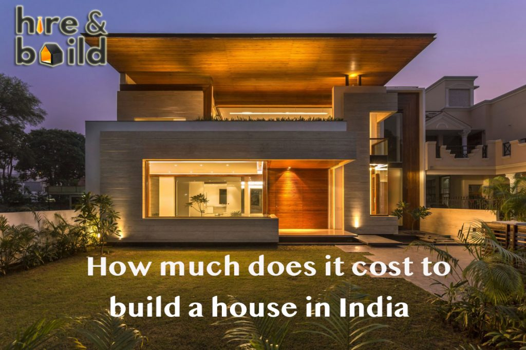 How much does it cost for house construction in India